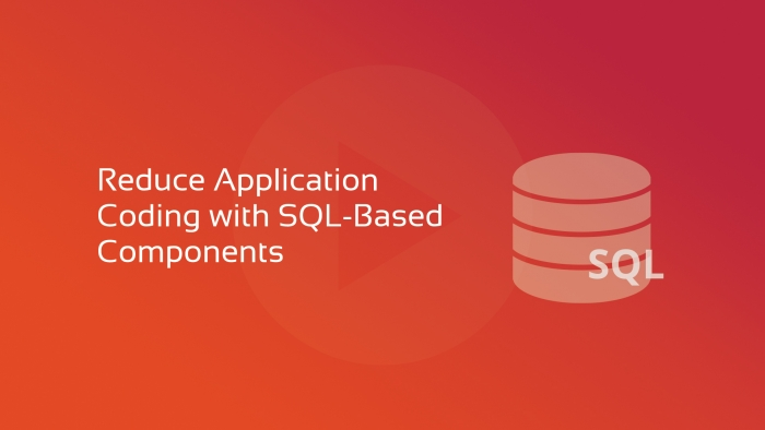 2019-08-09 DFLC SYNERGY Reduce Application Coding with SQL-Based Components OG