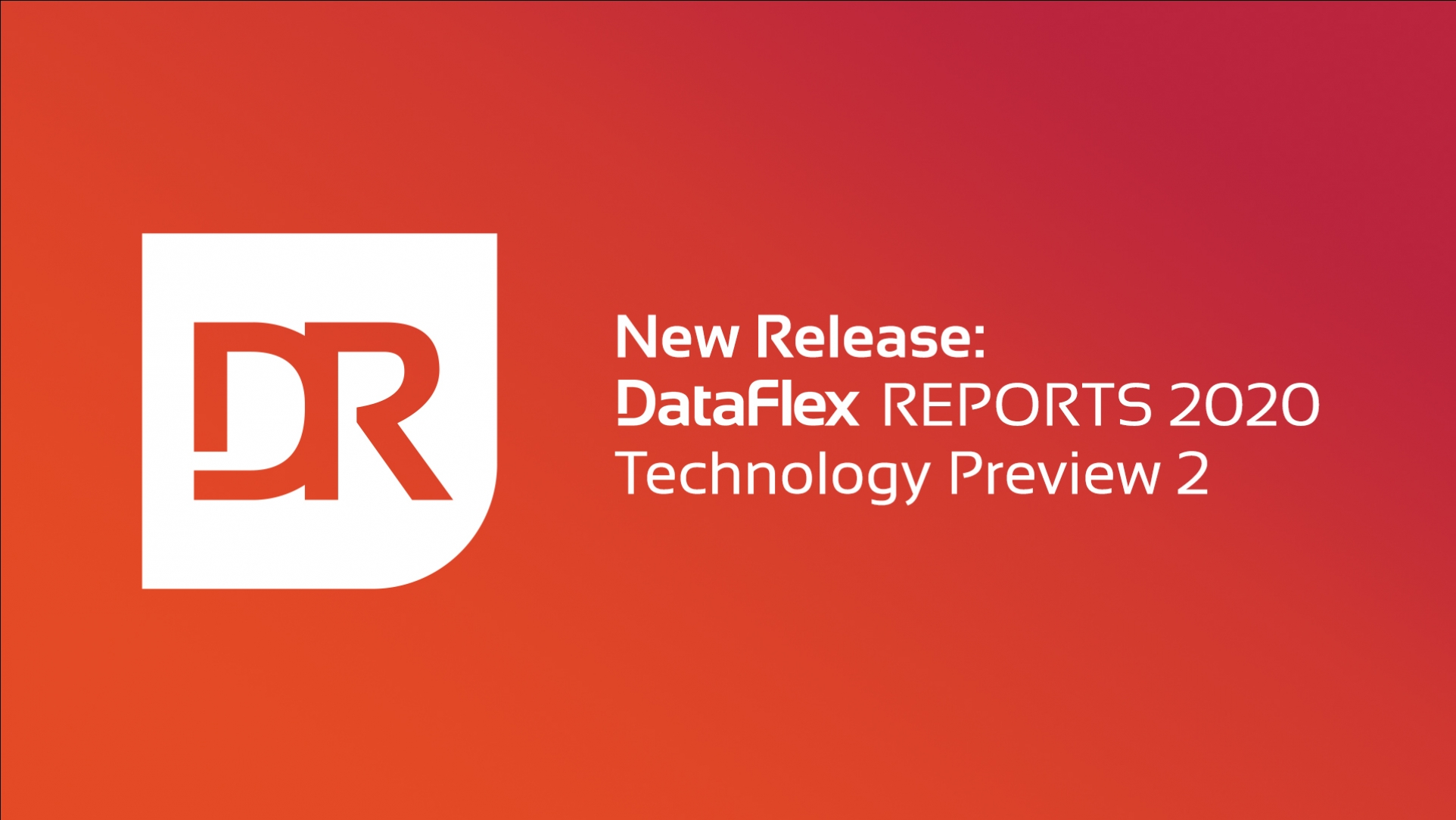 2020-07-28 DR 2020 Technology Preview 2