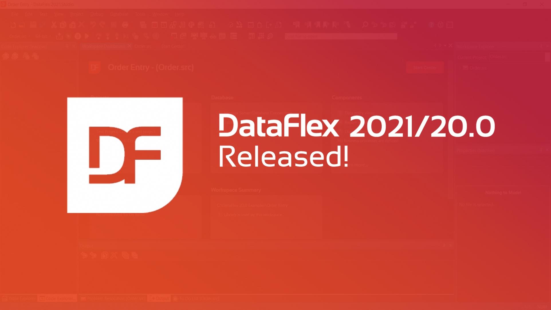 2021-03-08 DataFlex 2021 Final Release